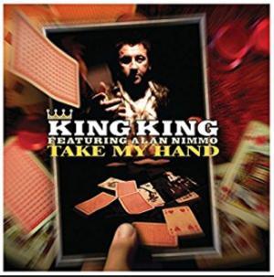 King King Take My Hand